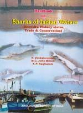 Handbook on Sharks of Indian Waters:Diversity, Fishery Status, Trade and Conservation
