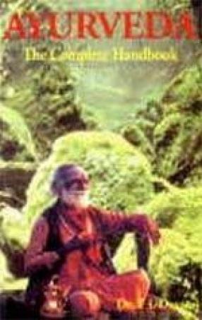 Ayurveda: The Complete Handbook