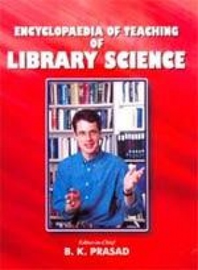 Encyclopaedia of Teaching of Library Science (In 2 Volumes)
