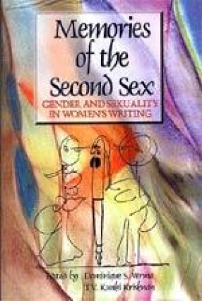 Memories of the Second Sex: Gender and Sexuality in Women's Writing
