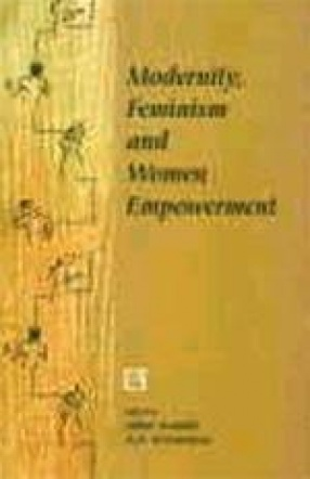Modernity, Feminism and Women Empowerment