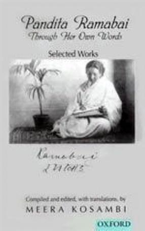 Pandita Ramabai Through Her Own Words: Selected Works