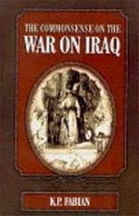 The Commonsense on the War on Iraq
