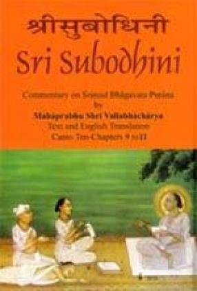 Sri Subodhini: Commentary on Srimad Bhagavata Purana (Volume 3)