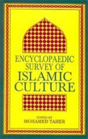 Encyclopaedic Survey of Islamic Culture (In 20 Volumes)