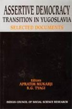 Assertive Democracy: Transition in Yugoslavia: Selected Documents