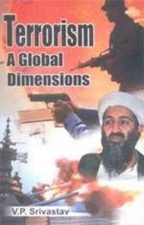 Terrorism: A Global Dimensions