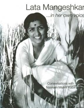 Lata Mangeshkar ...in her own voice