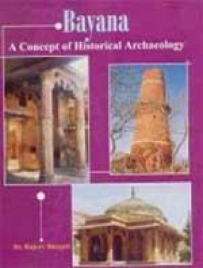 Bayana: A Concept of Historical Archaeology