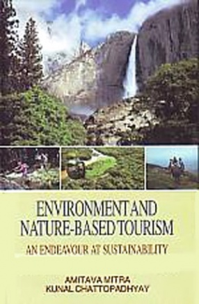 Environment and Nature-Based Tourism: An Endeavour at Sustainability