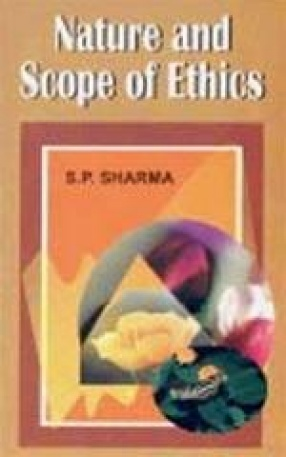 Nature and Scope of Ethics