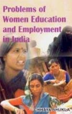 Problems of Women Education and Employment in India