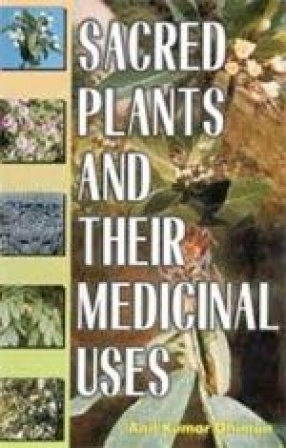 Sacred Plants and Their Medicinal Uses