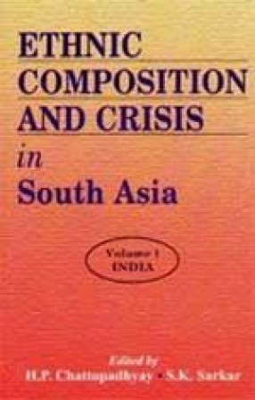 Ethnic Composition and Crisis in South Asia (In 3 Volumes)