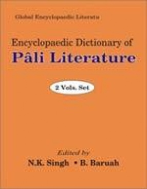 Encyclopaedic Dictionary of Pali Literature (In 2 Volumes)