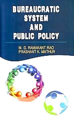 Bureaucratic System and Public Policy
