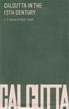 Calcutta in the 19th Century: Company's Days