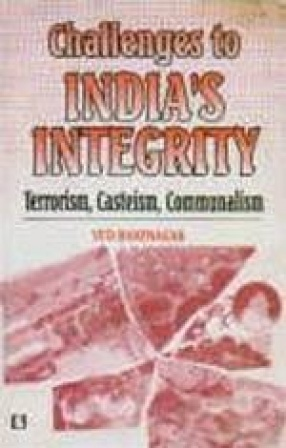 Challenges to India's Integrity: Terrorism, Casteism, Communalism