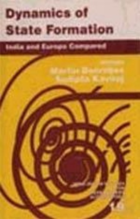 Dynamics of State Formation: India and Europe Compared