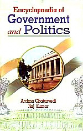 Encyclopaedia of Indian Government and Politics (In 10 Volumes)