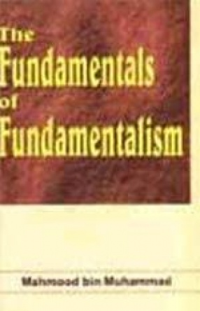 The Fundamentals of Fundamentalism and Assorted Reflections