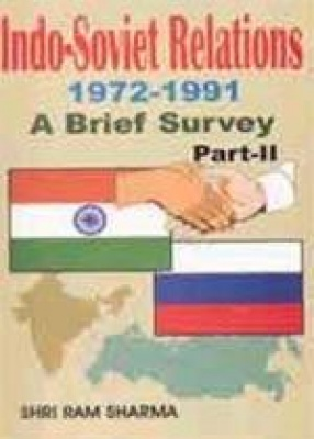 Indo-Soviet Relations 1972-1991: A Brief Survey (Part II)