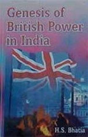 Genesis of British Power in India