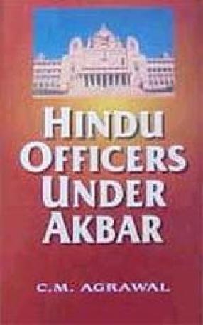 Hindu Officers Under Akbar
