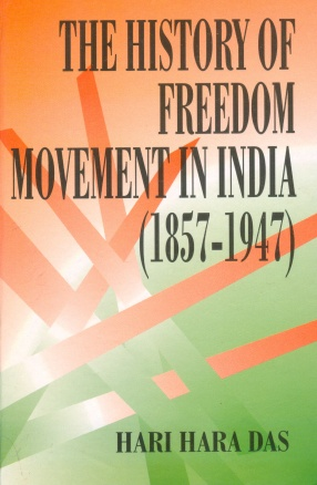 The History of Freedom Movement in India (1857-1947)
