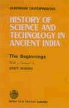 History of Science and Technology in Ancient India: The Beginnings