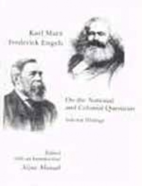 Karl Marx Fredrick Engels: On the National and Colonial Question