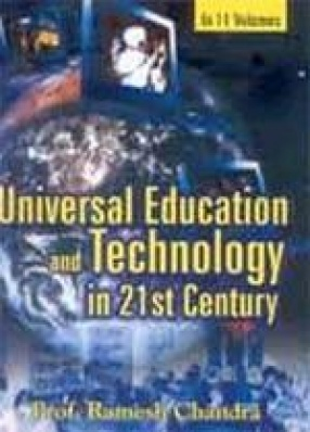 Universal Education and Technology in 21st Century (In 11 Volumes)