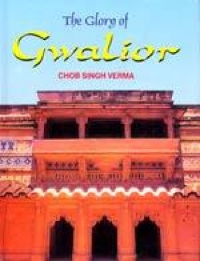 The Glory of Gwalior