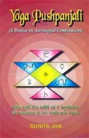 Yoga Pushpanjali: A Treatise on Astrological Combinations