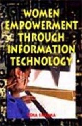 Women Empowerment Through Information Technology