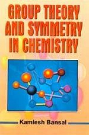 Group Theory and Symmetry in Chemistry