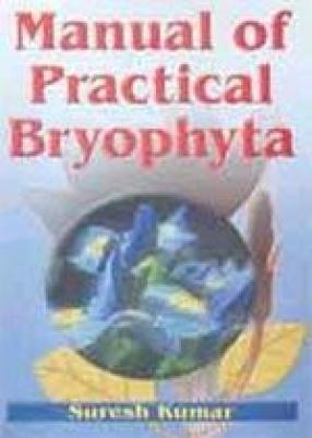 Manual of Practical Bryophyta