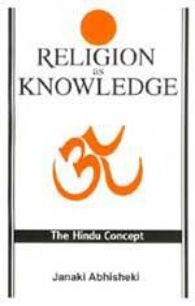 Religion as Knowledge: The Hindu Concept