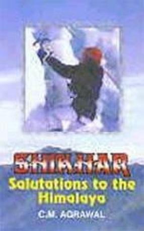 Shikhar: Salutations to the Himalaya