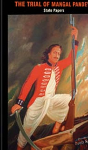 The Trial of Mangal Pandey