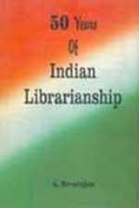 50 Years of Indian Librarianship
