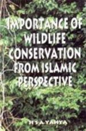 Importance of Wildlife Conservation From Islamic Perspective
