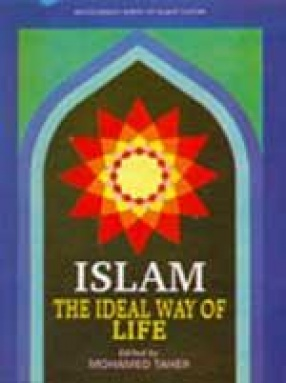 Islam: The Ideal Way of Life
