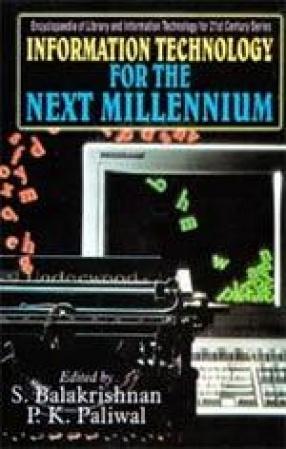 Information Technology for the Next Millennium