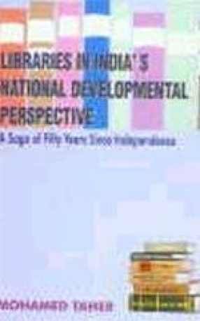 Libraries in India's National Developmental Perspective: A Saga of Fifty Years Since Independence