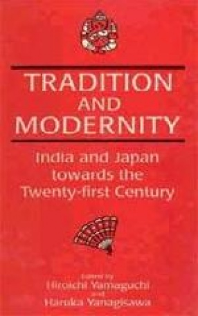 Tradition And Modernity: India And Japan Towards The Twenty-First Century