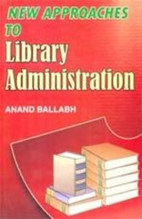 New Approaches to Library Administration