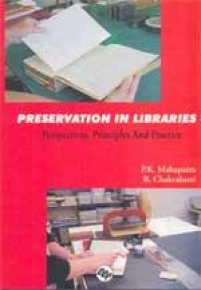 Preservation in Libraries: Perspectives Principles and Practice