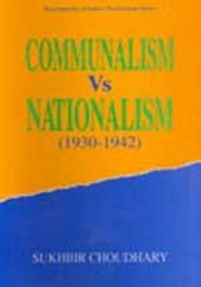 Communalism Vs. Nationalism, 1930-1942