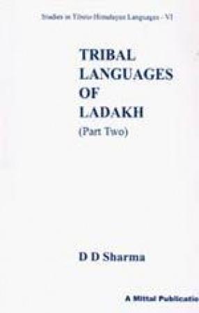 Tribal Languages of Ladakh (Part II)